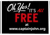 It's all Free at captainjohn.org